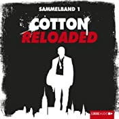 Cotton Reloaded: Sammelband 1 (Cotton Reloaded 1 - 3) | Mario Giordano, Peter Mennigen, Jan Gardemann