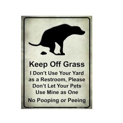 Keep Off Grass No Pooping Or Peeing Dogs Pets Funny Metal ()