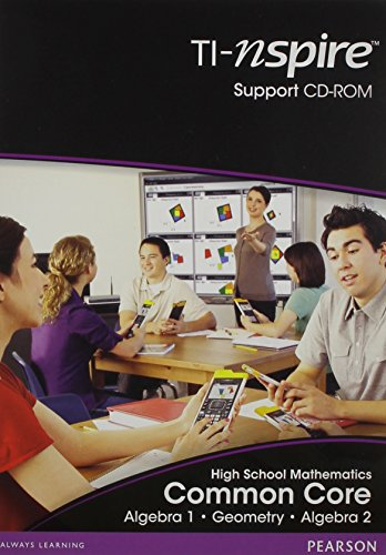 HIGH SCHOOL MATH COMMON CORE STANDARDS VERSION TI N-SPIRE LESSON        SUPPORTCD (FOR ALGEBRA 1, GEOMETRY, ALGEBRA 2) -  PRENTICE HALL, CD-ROM