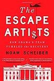 The Escape Artists, Noam Scheiber, 1439172412