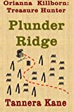 Plunder Ridge, Tannera Kane, 1470098814