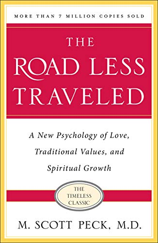 The Road Less Traveled, Timeless Edition: A New Psychology of Love, Traditional Values and Spiritual Growth Paperback – February 4, 2003