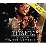 Titanic: Original Motion Picture Soundtrack - Collector's Anniversary Edition