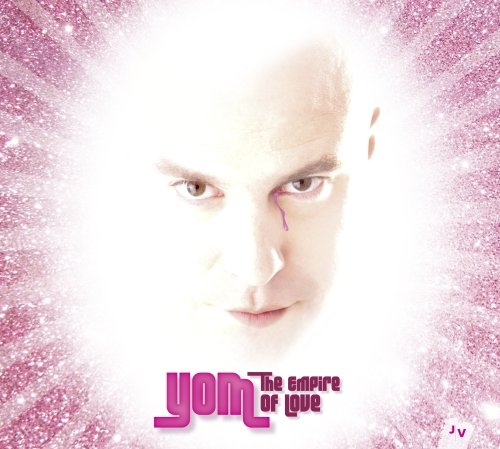 Yom-The Empire Of Love-2014-SNOOK Download
