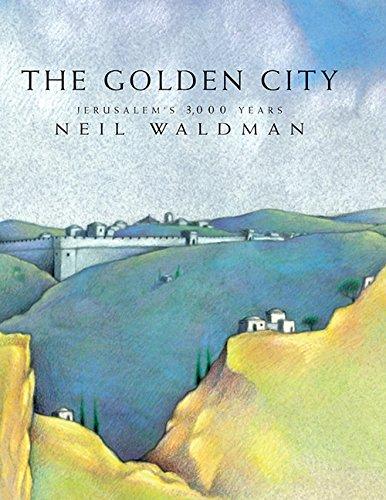The Golden City: Jerusalem's 3,000 Years