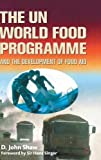 Un World Food Programmed and Development of Food Aid 9780333676684
