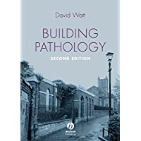 Building Pathology - Principles and Practice 2E