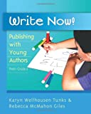 Write Now!, Karyn Wellhousen Tunks and Rebecca McMahon Giles, 0325009112