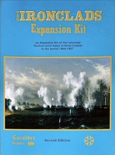 EXCAL: the Ironclads Expansion Kit, Tactical Level Game of Naval Combat in the Period 1860-67, 2nd Edition