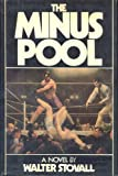 The Minus Pool, Walter Stovall, 0671610406
