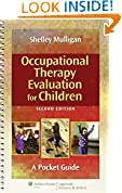#10: Occupational Therapy Evaluation for Children: A Pocket Guide