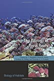img - for The Biology of Coral Reefs (Biology of Habitats Series) book / textbook / text book