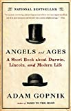 Angels and Ages: Lincoln, Darwin, and the Birth