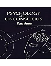 Psychology of the Unconscious: Annotated