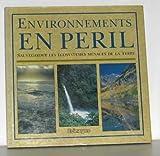 img - for Environnements en p ril: Sauvegarder les  cosyst mes menac s de la Terre book / textbook / text book
