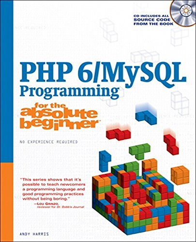 PHP 6/MySQL Programming for the Absolute Beginner by Brand: Course Technology PTR