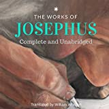 The Works of Josephus: Complete and Unabrided