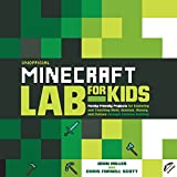 Download Unofficial Minecraft Lab for Kids: Family-Friendly Projects for Exploring and Teaching Math, Science, History, and Culture Through Creative Building in PDF ePUB Free Online