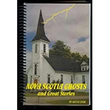 Nova Scotia Ghosts and Great Stories