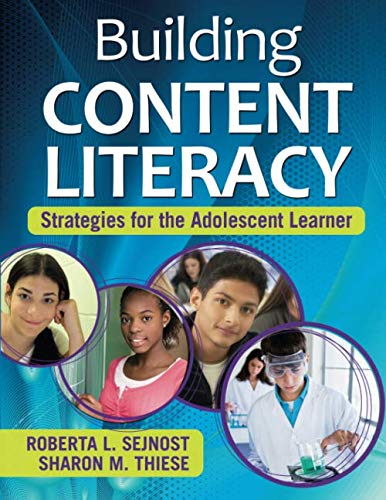 Building Content Literacy: Strategies for the Adolescent Learner (NULL)
