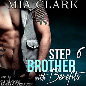 Stepbrother with Benefits 6 Audiobook