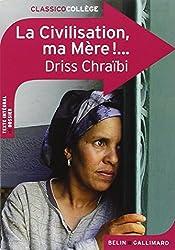 Classico La civilisation, ma mère ! de Driss Chraïbi