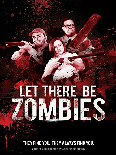 (Let There Be Zombies)