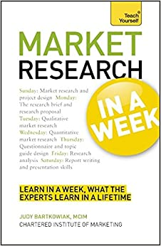 Teach Yourself Successful Market Research in a Week
