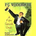 A Few Quick Ones | P. G. Wodehouse