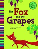The Fox and the Grapes, Mark White, 140486508X