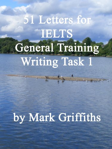51 letters for ielts general training writing task 1 kindle 51 letters for ielts general training writing task 1 by griffiths mark spiritdancerdesigns Image collections