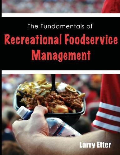 The Fundamentals of Recreational Foodservice Management