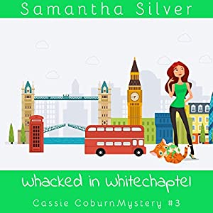 Whacked in Whitechapel Hörbuch