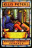 Brother Cadfael's Penance: The Twentieth Chronicle of Brother Cadfael