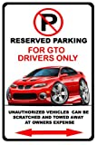 2004-06 Pontiac GTO Muscle Car-toon No Parking Sign