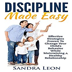 Child Discipline Made Easy