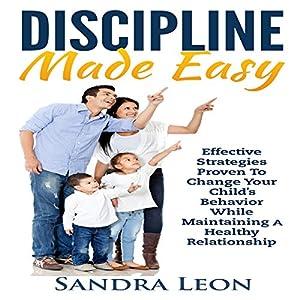Child Discipline Made Easy Audiobook