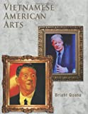 Vietnamese American Arts, Bright Quang, 1463404409