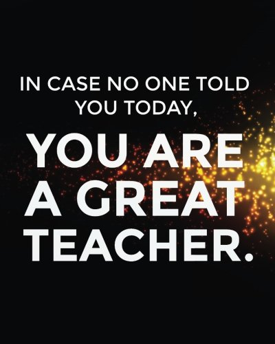 Download In case no one told you today, you are a great teacher.: Teacher notebook/Teacher Appreciation gifts Dot Grid Journal/Year End Gift/teacher journal ... gift/teacher bullet journal series pdf