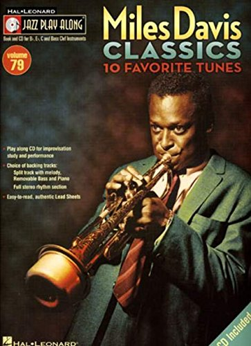 - Miles Davis Classics: Jazz Play-Along Volume 79 (Hal Leonard Jazz Play-along)