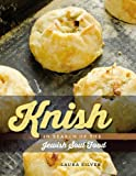 Knish: In Search of the Jewish Soul Food (HBI Series on Jewish Women)