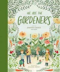 #1NEW YORK TIMESBESTSELLER                       In We Are the Gardeners, Joanna and the kids chronicle the adventures of starting their own family garden. From their failed          endeavors, obstacles to overcome (bunnies...