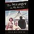 The Stranger in My Genes: A Memoir