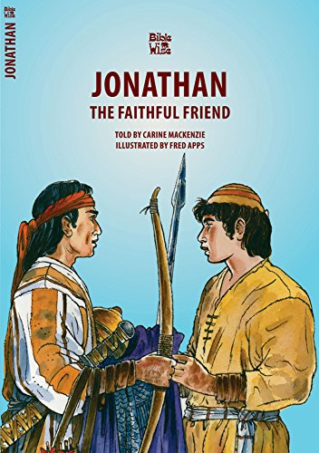 Jonathan: The Faithful Friend (Bible Wise)