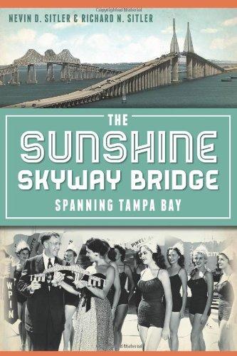 The Sunshine Skyway Bridge:: Spanning Tampa Bay (Landmarks) (Sunshine Skyway Bridge)