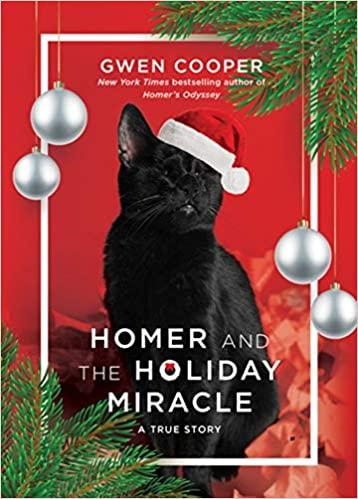 baf443d03 Homer and the Holiday Miracle: A True Story: Gwen Cooper ...
