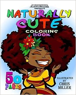 naturally cute coloring book volume 1 chris miller 9781537756776 amazoncom books - Cute Coloring Books