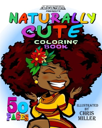 naturally cute coloring book volume 1 chris miller 9781537756776 amazoncom books