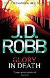 Glory in Death. J.D. Robb (In Death 2)