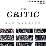 The Critic | Tim Parrish